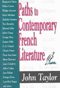 Paths to Contemporary French Literature 0 9780765802163 0765802163