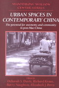 Urban Spaces in Contemporary China 0 9780521479431 0521479436