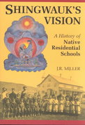 Shingwauk's Vision 2nd edition 9780802078582 0802078583