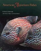 American Aquarium Fishes 0 9780890968802 0890968802