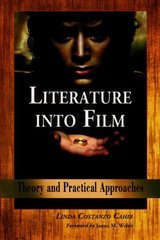 Literature into Film 1st Edition 9780786425976 0786425970