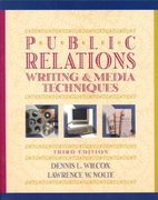 Public Relations Writing and Media Techniques 3rd edition 9780673980830 0673980839