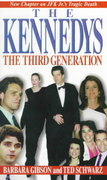 The Kennedys: The Third Generation 0 9780786010264 0786010266