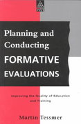 Planning and Conducting Formative Evaluations 1st edition 9780749408015 0749408014