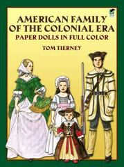 American Family of the Colonial Era Paper Dolls 18th edition 9780486243948 048624394X