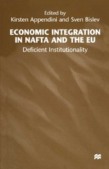 Economic Integration in NAFTA and the EU 1st Edition 9780333994887 0333994884