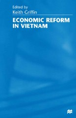 Economic Reform in Vietnam 1st Edition 9780333995211 033399521X