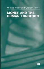 Money and the Human Condition 1st Edition 9780333995433 0333995430