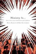 Ministry Is ... 1st Edition 9781433670589 1433670585