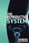 The Reproductive System 1st Edition 9781615301393 1615301399