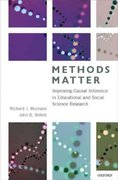 Methods Matter: Improving Causal Inference in Educational and Social Science Research 1st Edition 9780199780310 0199780315