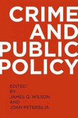 Crime and Public Policy 2nd edition 9780195399356 0195399358