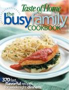 Taste of Home: Busy Family Cookbook 0 9780898216646 0898216648