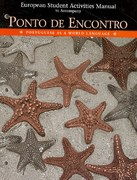 European Student Activities Manual for Ponto de Encontro 1st Edition 9780131894068 0131894064