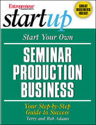 Start Your Own Seminar Production Business 1st edition 9781891984785 1891984780