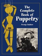 The Complete Book of Puppetry 0 9780486409528 048640952X