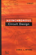 Asynchronous Circuit Design 1st Edition 9780471415435 047141543X