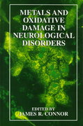 Metals and Oxidative Damage in Neurological Disorders 0 9780306455346 030645534X