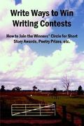 Write Ways to Win Writing Contests 0 9781411605756 1411605756