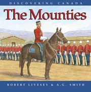 The Mounties 1st edition 9781550051353 1550051350