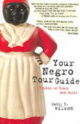 Your Negro Tour Guide 0 9781578602063 1578602068