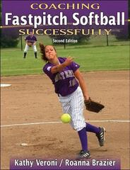 Coaching Fastpitch Softball Successfully 2nd Edition 9780736060103 0736060103