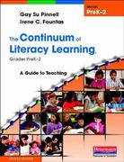 The Continuum of Literacy Learning, Grades Prek-2 2nd Edition 9780325028781 0325028788