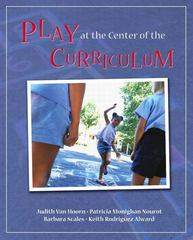 Play at the Center of the Curriculum 5th Edition 9780137060719 0137060718