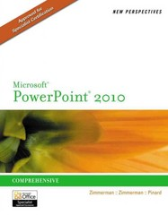 New Perspectives on Microsoft PowerPoint 2010, Comprehensive 1st edition 9780538753722 0538753722