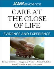 Care at the Close of Life: Evidence and Experience 1st edition 9780071637954 0071637958
