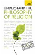 Understand the Philosophy of Religion: A Teach Yourself Guide 3rd edition 9780071747639 007174763X