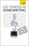 Get Started in Songwriting: A Teach Yourself Guide w/ Audio CD 2nd edition 9780071747707 0071747702