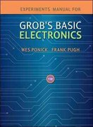 Experiments Manual to accompany Grob's Basic Electronics w/ Student CD 11th Edition 9780077427108 0077427106