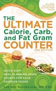 The Ultimate Calorie, Carb, and Fat Gram Counter 4th edition 9781580403412 1580403417