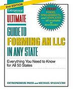Ultimate Guide to Forming an LLC in Any State, Second Edition 2nd edition 9781599183862 1599183862