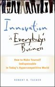 Innovation is Everybody's Business 1st Edition 9780470891742 0470891742