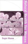 Natural Health for Women 6th edition 9781884820977 1884820972