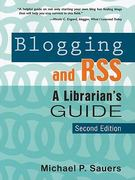 Blogging and RSS 2nd edition 9781573879118 1573879118