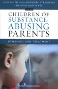 Children of Substance Abusing Parents H/C 1st edition 9780826165077 0826165079