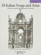 28 Italian Songs and Arias of the Seventeenth and Eighteenth Centuries 1st Edition 9781423492436 1423492439