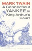 A Connecticut Yankee in King Arthur's Court 3rd edition 9780520268166 0520268164