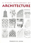 A Visual Dictionary of Architecture 1st edition 9780471288213 0471288217