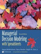 Managerial Decision Modeling with Spreadsheets and Student CD Package 2nd edition 9780132268066 013226806X