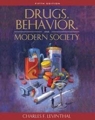 Drugs, Behavior, and Modern Society 5th Edition 9780205483297 0205483291