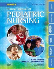 Wong's Clinical Manual of Pediatric Nursing 7th Edition 9780323047135 0323047130