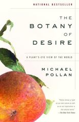 The Botany of Desire 1st Edition 9780375760396 0375760393