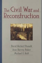 The Civil War and Reconstruction 1st Edition 9780393974270 0393974278
