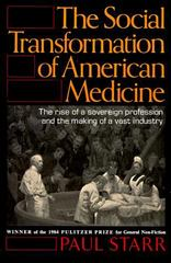 The Social Transformation of American Medicine 0 9780465079353 0465079350
