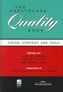 The Healthcare Quality Book 1st edition 9781567932249 156793224X