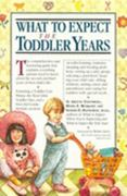 What to Expect the Toddler Years 1st edition 9780894809941 0894809946